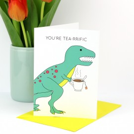 You're Tea-rrific Greeting Card